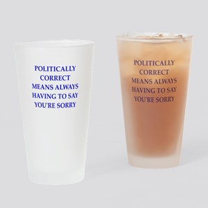politically correct Drinking Glass