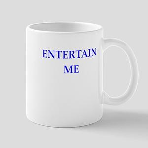 entertain me Mugs