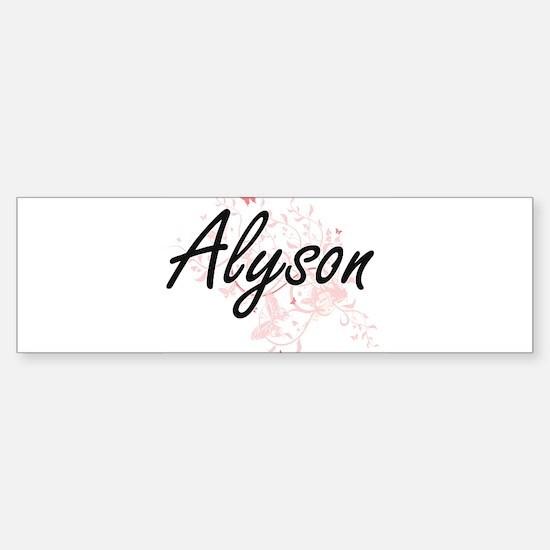 Alyson Artistic Name Design with Bu Bumper Bumper Bumper Sticker