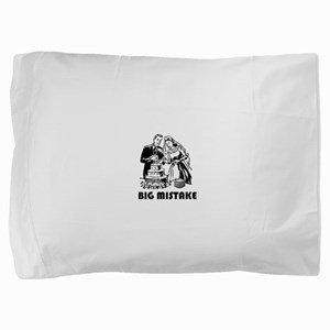 bigmistake Pillow Sham