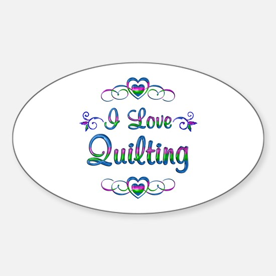 I Love Quilting Sticker (Oval)