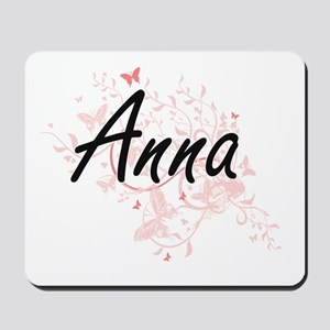 Anna Artistic Name Design with Butterfli Mousepad