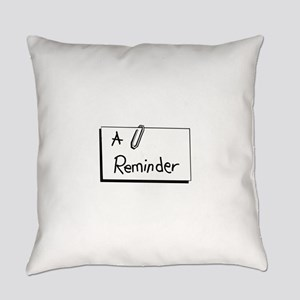A Reminder Everyday Pillow