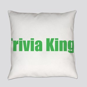 trivia king Everyday Pillow