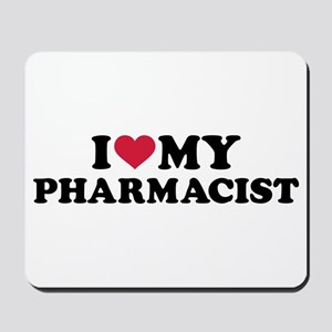 I love my Pharmacist Mousepad