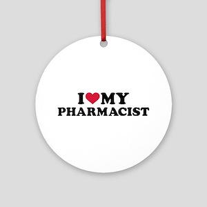 I love my Pharmacist Round Ornament