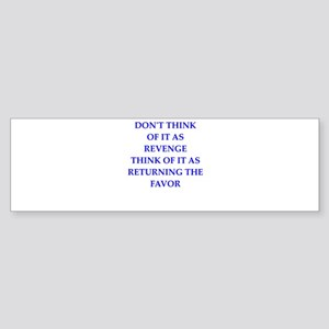 revenge Bumper Sticker