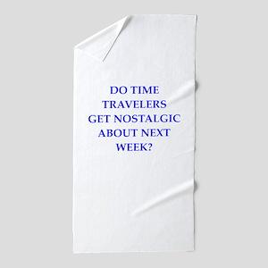 time travel Beach Towel