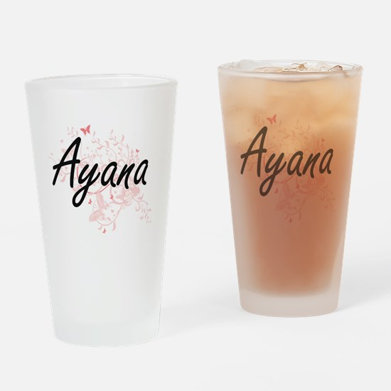 Ayana Artistic Name Design with But Drinking Glass