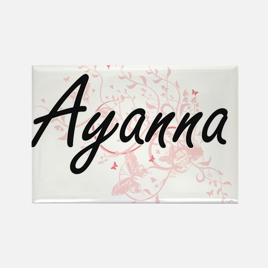 Ayanna Artistic Name Design with Butterfli Magnets