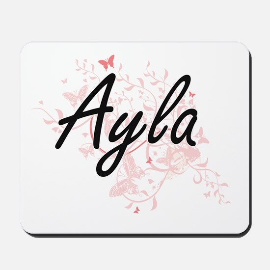 Ayla Artistic Name Design with Butterfli Mousepad