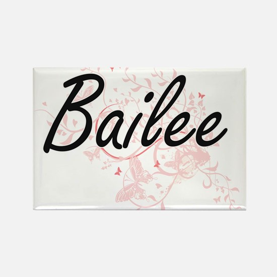 Bailee Artistic Name Design with Butterfli Magnets