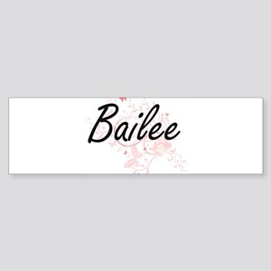 Bailee Artistic Name Design with Bu Bumper Sticker