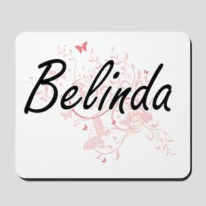 Belinda Artistic Name Design with Butter Mousepad