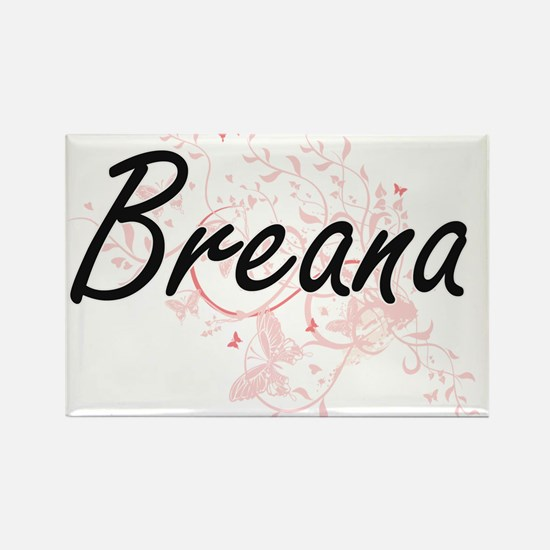 Breana Artistic Name Design with Butterfli Magnets