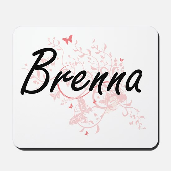Brenna Artistic Name Design with Butterf Mousepad