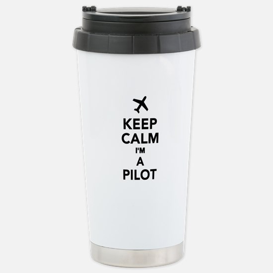 Keep calm I'm a Pilot Stainless Steel Travel Mug
