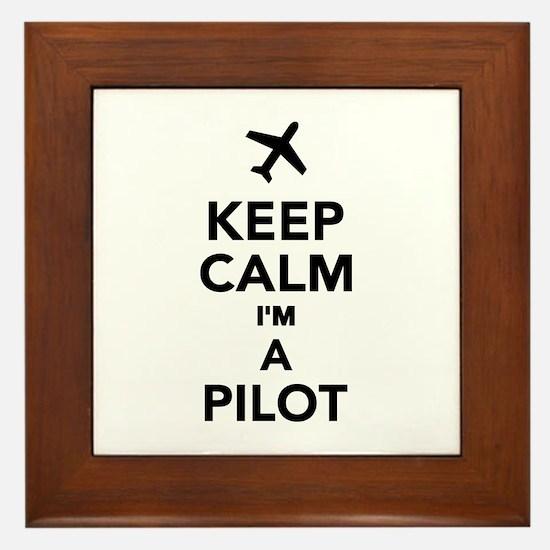 Keep calm I'm a Pilot Framed Tile