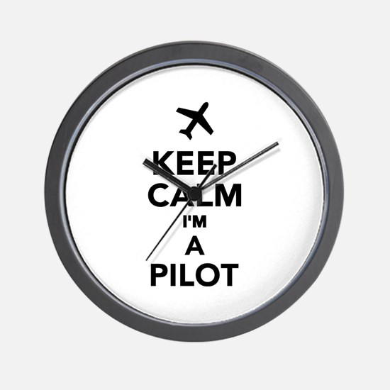 Keep calm I'm a Pilot Wall Clock
