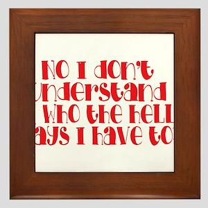 do you understand? Framed Tile