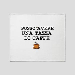 CUP OF COFFEE PLEASE - ITALIAN Throw Blanket