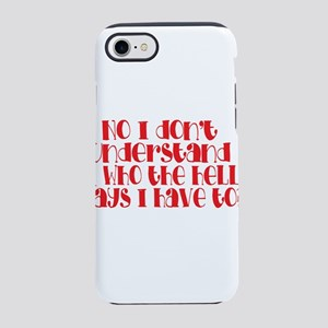do you understand? iPhone 8/7 Tough Case