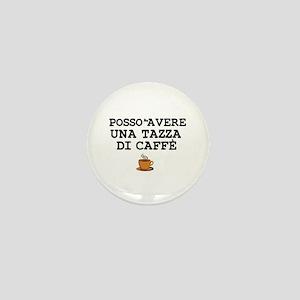 CUP OF COFFEE PLEASE - ITALIAN Mini Button