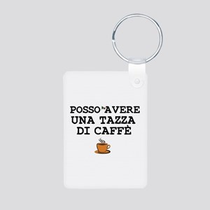 CUP OF COFFEE PLEASE - ITALIAN Keychains