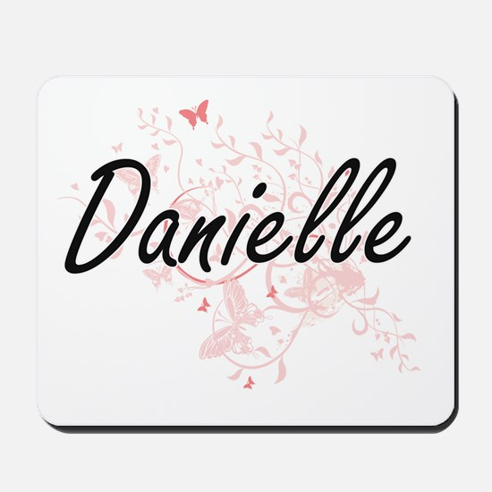 Danielle Artistic Name Design with Butte Mousepad