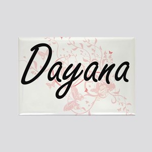 Dayana Artistic Name Design with Butterfli Magnets