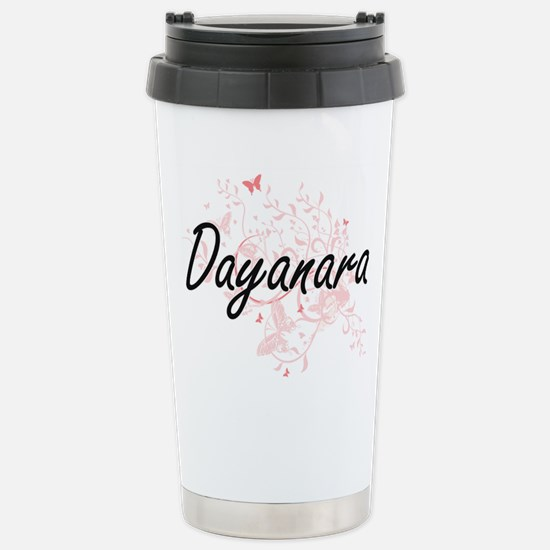 Dayanara Artistic Name Stainless Steel Travel Mug