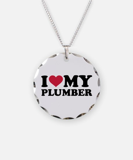I love my Plumber Necklace