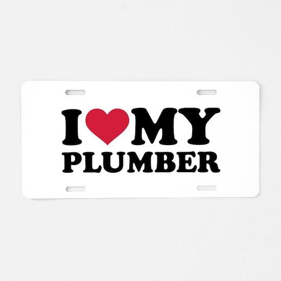I love my Plumber Aluminum License Plate