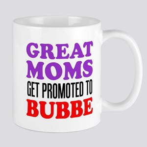 Moms Promoted To Bubbe 11 oz Ceramic Mug