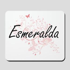 Esmeralda Artistic Name Design with Butt Mousepad