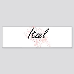 Itzel Artistic Name Design with But Bumper Sticker