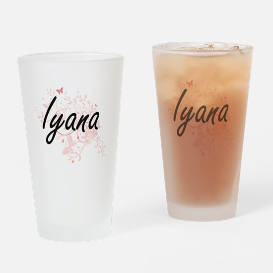 Iyana Artistic Name Design with But Drinking Glass