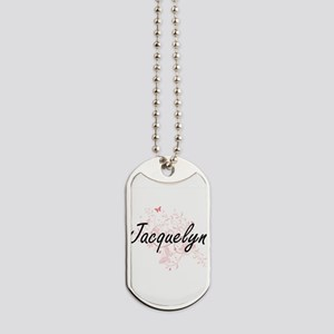 Jacquelyn Artistic Name Design with Butte Dog Tags