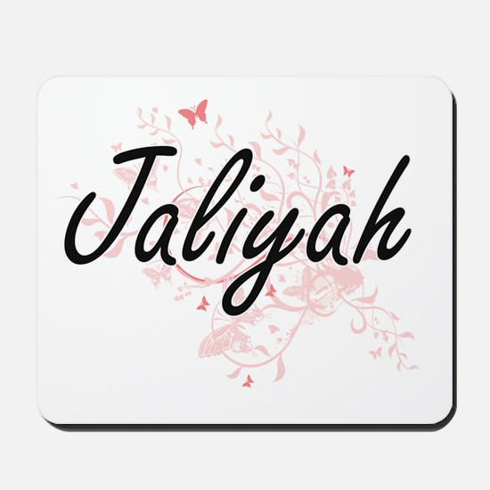 Jaliyah Artistic Name Design with Butter Mousepad