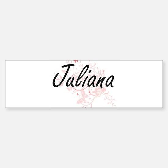 Juliana Artistic Name Design with B Bumper Bumper Bumper Sticker