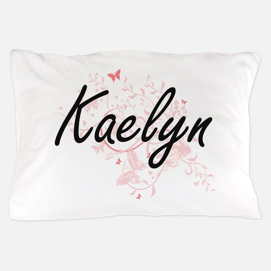 Kaelyn Artistic Name Design with Butte Pillow Case