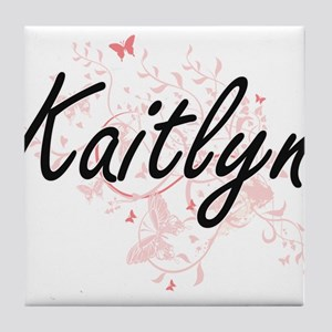 Kaitlyn Artistic Name Design with But Tile Coaster