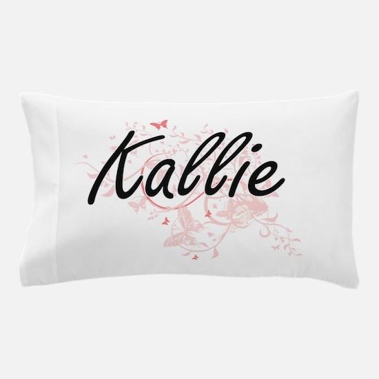 Kallie Artistic Name Design with Butte Pillow Case