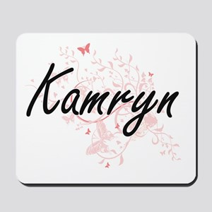 Kamryn Artistic Name Design with Butterf Mousepad