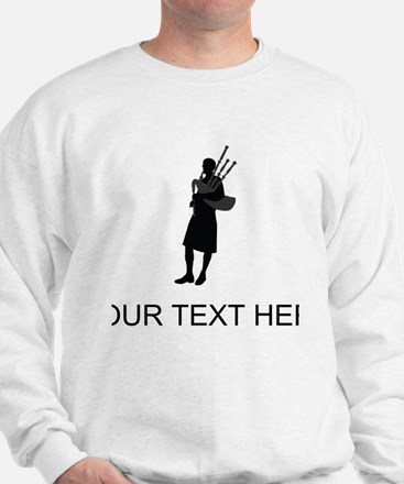 Bagpipe Player (Custom) Sweatshirt
