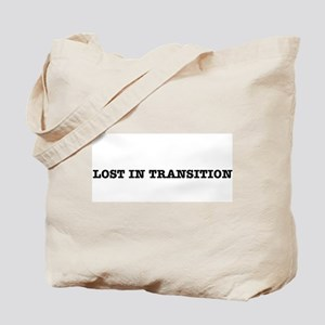 """""""Lost In Transition"""" Tote Bag"""
