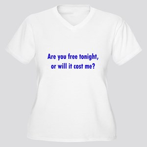 Are you free tonight? Women's Plus Size V-Neck T-S