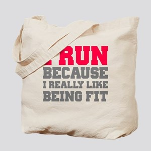 I run because i really like being fit Tote Bag