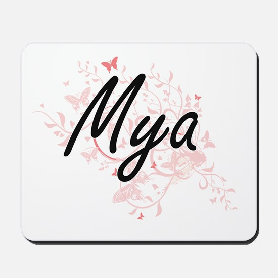 Mya Artistic Name Design with Butterflie Mousepad