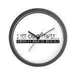 """""""I See Crazy People"""" Wall Clock"""